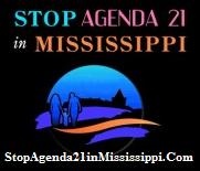 "Stop ""AGENDA 21"" In Mississippi and EVERYWHERE!"