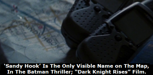 "'Start Page' (Privacy-Secured) Search: ""'Sandy Hook' Is The Only Visible Name on The Dark Knight Rises Map"""