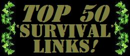 Top 50 'Survival' Links! (Don't Forget To Check Out The 'Runners-Up' While You're There!)