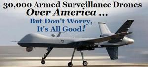 Drones Over America ... It's All Good!