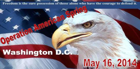 "OPERATION ""AMERICAN SPRING"" May 16th, 2014 (Why and About)"
