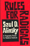"Saul Alinsky, 1971 (""Rules for Radicals"")"