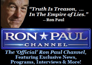The 'Official' Ron Paul Channel, Featuring Exclusive News, Programs, Interviews and More!