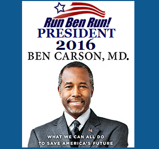 Dr. Ben Carson For President 2016! (Go HERE To Learn MORE!)